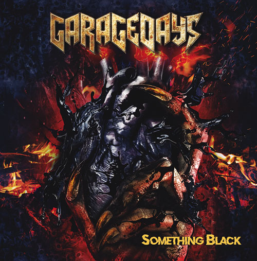 Cover des neues Albums Something Black der Heavy Metal Band Garagedays - freizeit-tirol.at